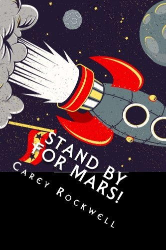 Stand by for Mars!: A Tom Corbett Space Cadet Adventure pdf