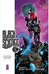 Black Science Vol. 1: How to Fall Forever Kindle Edition