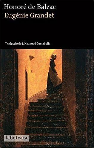 Eugénie Grandet (Labutxaca): Amazon.es: Balzac, Honoré de: Libros