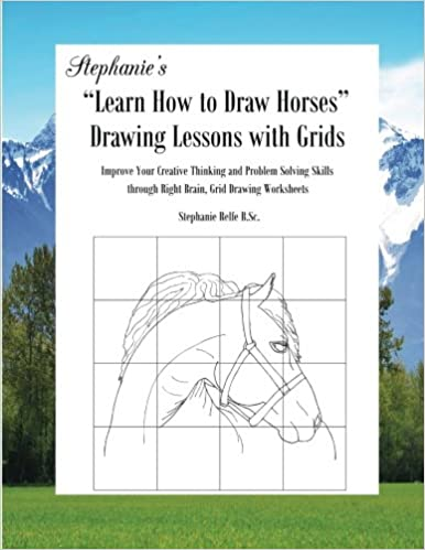 Stephanie S Learn How To Draw Horses Drawing Lessons With Grids
