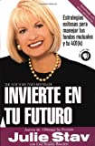 Invierte En Tu Futuro (Spanish Edition)