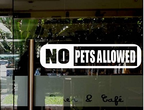 No Pets Allowed Sign (StickerLoaf Brand NO PETS ALLOWED DOOR Sign WINDOW DECAL BUSINESS SHOP Storefront VINYL DOOR SIGN COMPANY restaurant cafe bakery grocery bar night club florist salon)