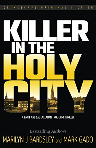 Killer in the Holy City (Crimescape Book 21)