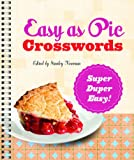 Easy As Pie Crosswords: Super-Duper Easy!, Stanley Newman, 1402797443
