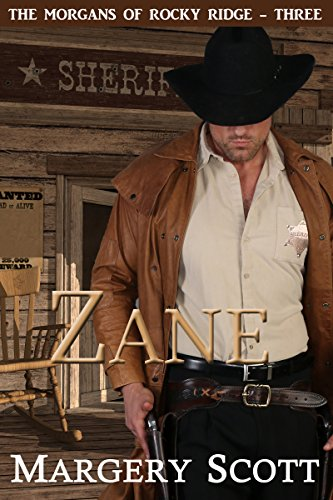 Zane (The Morgans of Rocky Ridge Book 3)