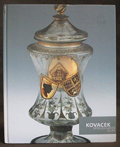Kovacek Spiegelgasse Glas 2005/2006: Glas aus funf Jahrhunderten