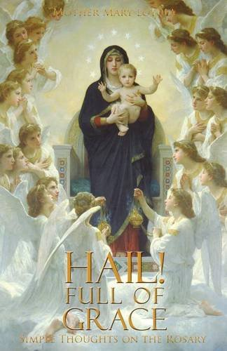 Hail! Full of Grace: Simple Thoughts on the - St Mall Augustine