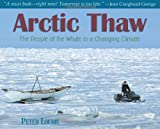 Arctic Thaw, Peter Lourie, 1590784367