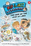 img - for The Case of the July 4th Jinx (Milo and Jazz Mysteries) book / textbook / text book