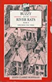 Buzzy and the River Rats, John Clarke Hoffman, 0929979672