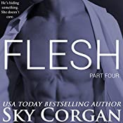 Flesh: Part Four | Sky Corgan