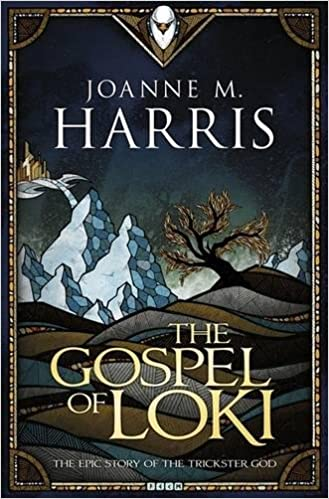 Joanne M. Harris - The Gospel of Loki