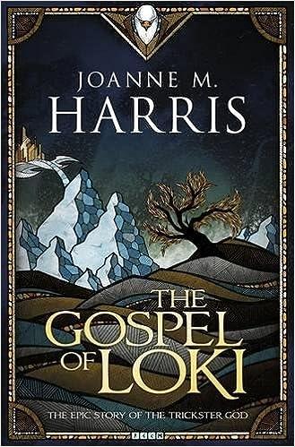 Joanne M. Harris - The Gospel of Loki