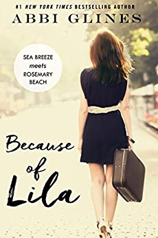 Because of Lila by [Glines, Abbi]
