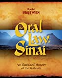 img - for The Oral Law of Sinai: An Illustrated History of the Mishnah book / textbook / text book