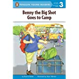 Benny the Big Shot Goes to Camp (Penguin Young Readers, Level 3)