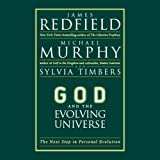 God and the Evolving Universe: The Next Step in