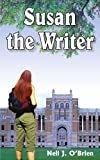 Susan the Writer, Neil J. O'Brien, 1418484717
