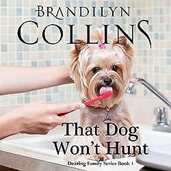 That Dog Won't Hunt