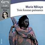 Trois femmes puissantes | Marie NDiaye