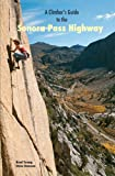 img - for Climber's Guide to The Sonora Pass Highway book / textbook / text book