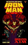 Iron Man 2: Operation A.I.M. by Cox, Greg (1996) Mass Market Paperback