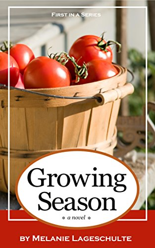#freebooks – [Kindle] Growing Season: a novel (Book 1) – FREE until June 27th