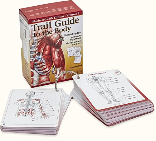 Trail Guide to the Body Flash Cards 5th Edition Volume 1 - Skeletal System Bones Joints Ligaments Movements
