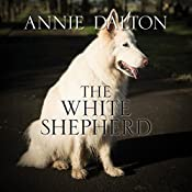 The White Shepherd | Annie Dalton