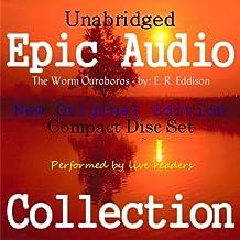 The Worm Ouroboros [Epic Audio Collection]