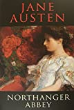 Jane austens use of gothic traditions in northanger abbey essay
