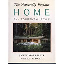 The Naturally Elegant Home: Environmental Style