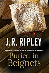 Buried in Beignets: A new Murder Mystery set in Arizona (Maggie Miller Mystery)