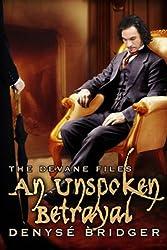 An Unspoken Betrayal (The Devane Files Book 2)