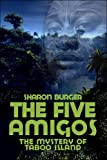 Five Amigos, Sharon Burger, 1413763006