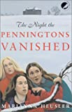The Night the Penningtons Vanished