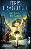Die Farben der Magie: Ein Roman von der bizarren Scheibenwelt (Terry Pratchetts Scheibenwelt)