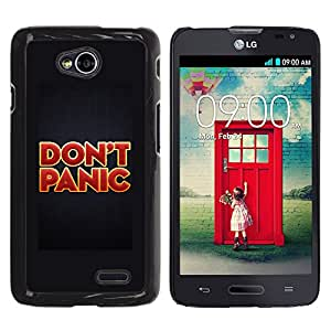 Qstar Arte & diseño plástico duro Fundas Cover Cubre Hard Case Cover para LG Optimus L70 / LS620 / D325 / MS323 ( Don'T Panic Red Gold Red Text Poster)