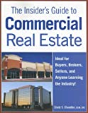 Insider's Guide to Commercial Real Estate, Cindy S. Chandler and Cindy Chandler, 1419540564