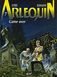Arlequin, tome 7 : Game over par Van Hamme