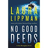 No Good Deeds: A Tess Monaghan Novel (Tess Monaghan Novel, 9)