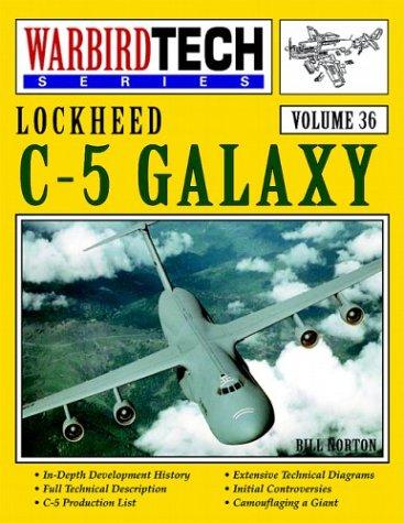 Lockheed C 5 Galaxy  Warbird Tech Series