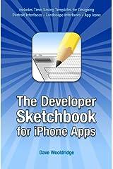 The Developer Sketchbook for iPhone Apps Paperback