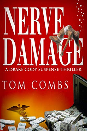 Nerve Damage (Tom Combs)