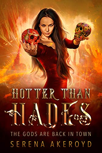 Hotter Than Hades by Serena Akeroyd