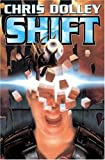 Shift, Chris Dolley, 1416521402