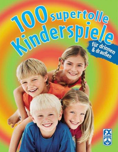 100 supertolle Kinderspiele