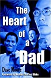 The Heart of a Dad, Dave Moore, 142084900X