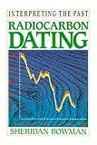 Radiocarbon Dating, Bowman, Sheridan, 0520070372