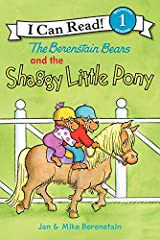 The Berenstain Bears and the Shaggy Little Pony (I Can Read Level 1) Kindle Edition